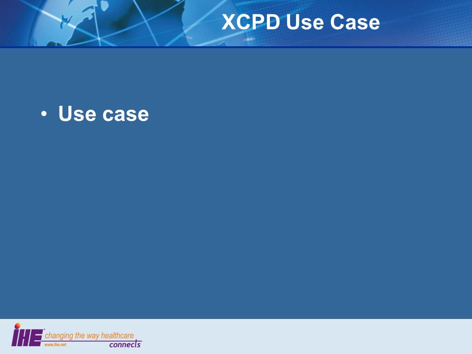 XCPD Use Case Use case