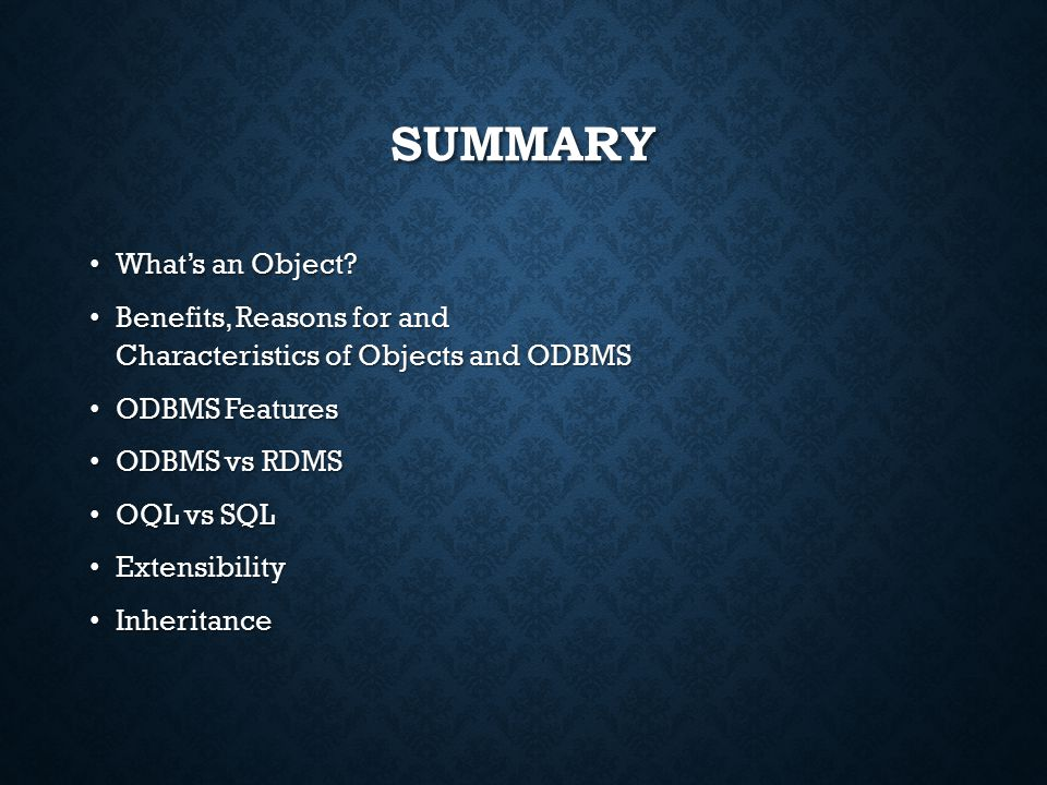 SUMMARY What's an Object. What's an Object.