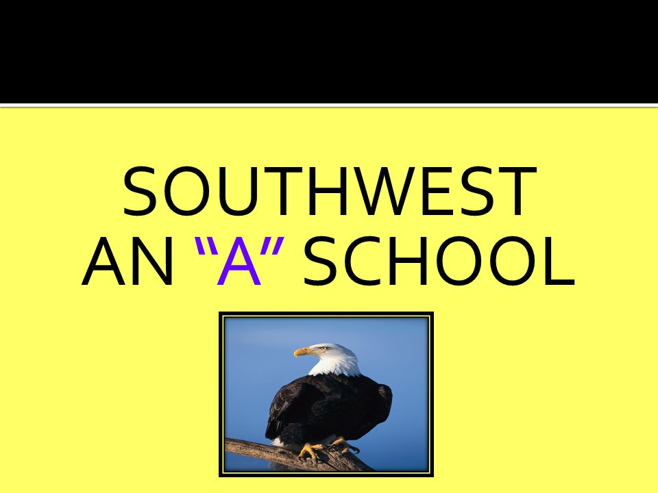 SOUTHWEST AN A SCHOOL