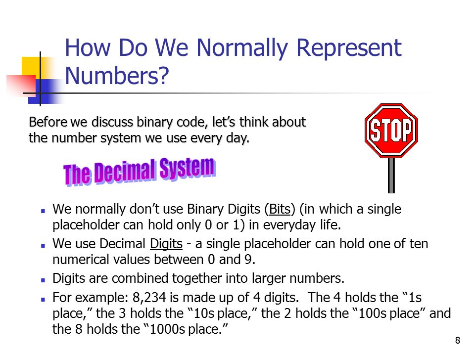8 How Do We Normally Represent Numbers.