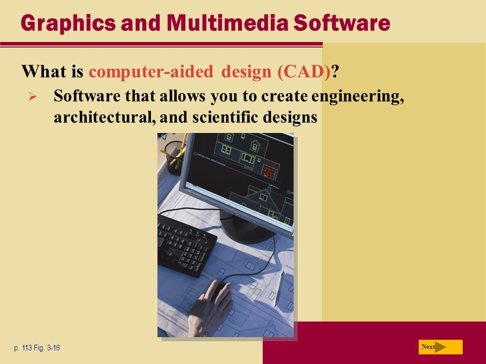 Graphics and Multimedia Software What is computer-aided design (CAD).