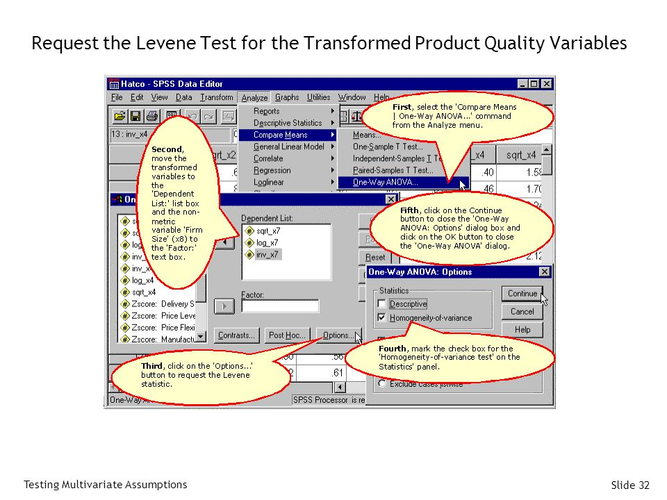 Slide 32 Request the Levene Test for the Transformed Product Quality Variables Testing Multivariate Assumptions