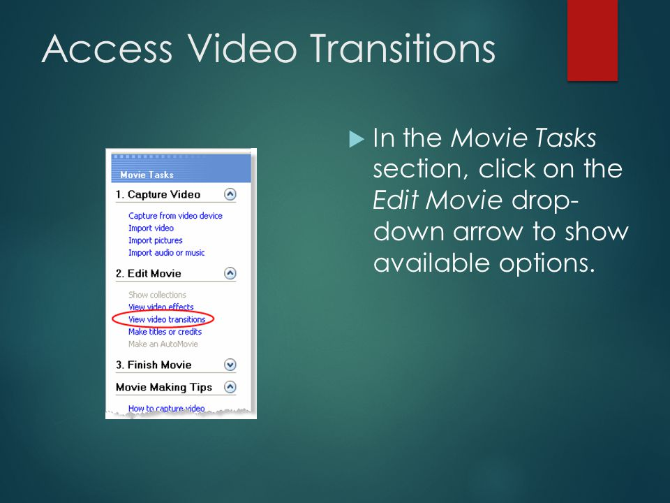 Change to Storyboard View  Open your Windows Movie Maker project file.