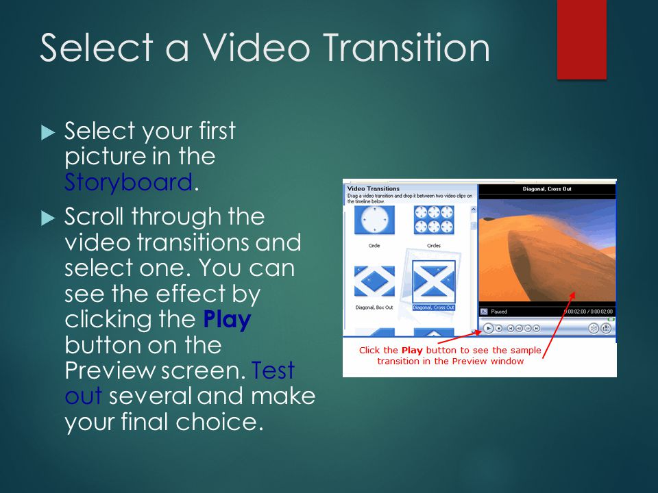 Access Video Transitions  In the Movie Tasks section, click on the Edit Movie drop- down arrow to show available options.