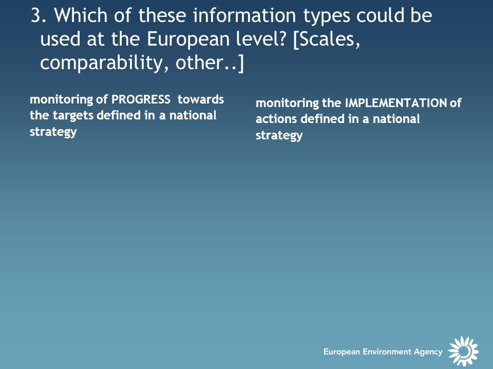 3. Which of these information types could be used at the European level.