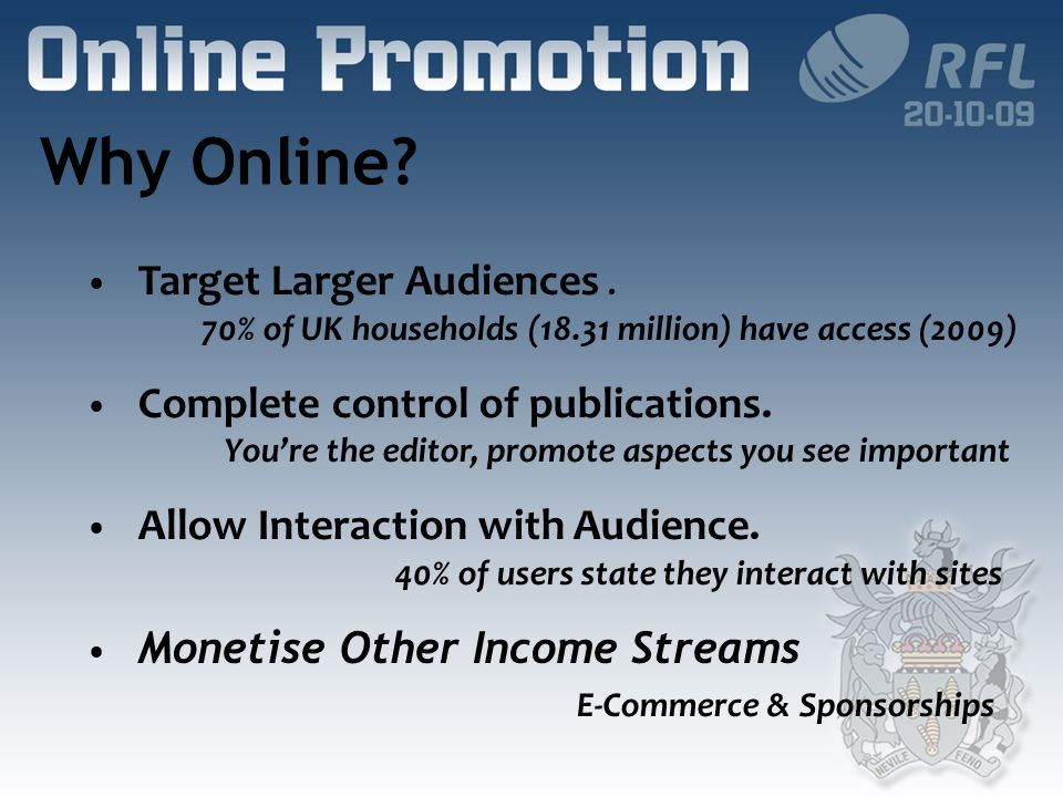 Why Online. Target Larger Audiences.