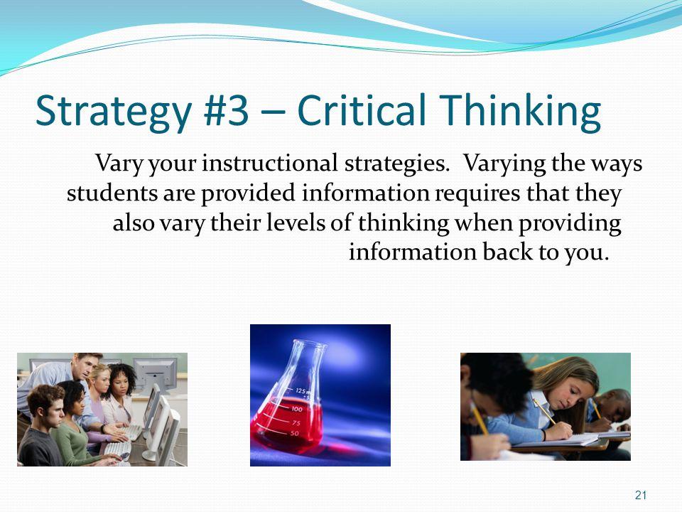 strategies for critical thinking in learning Assessing learner-centered learning: learners' motivation, learning strategies and critical thinking skills hungwei tseng htseng@jsuedu teresa gardner.
