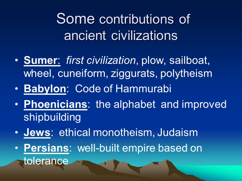 Ancient river valley civilizations 1 mesopotamia tigris and 4 some contributions of ancient civilizations sciox Choice Image
