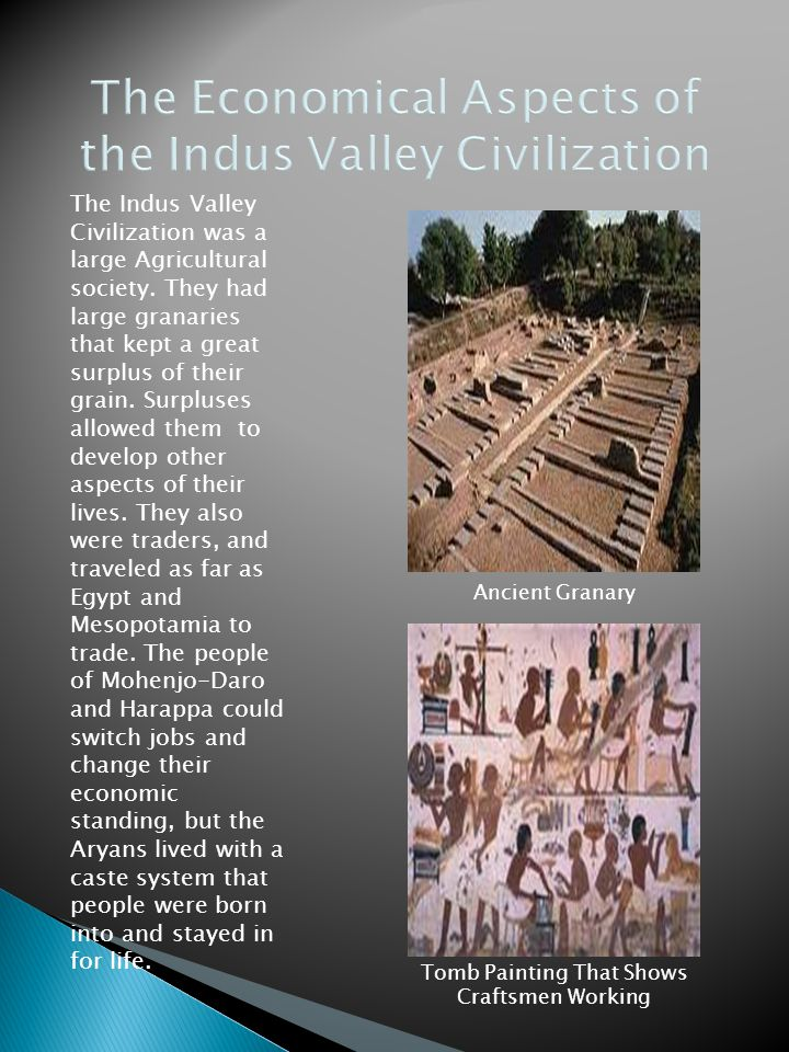 The technology of the early Indus Valley Civilization was surprisingly advanced.