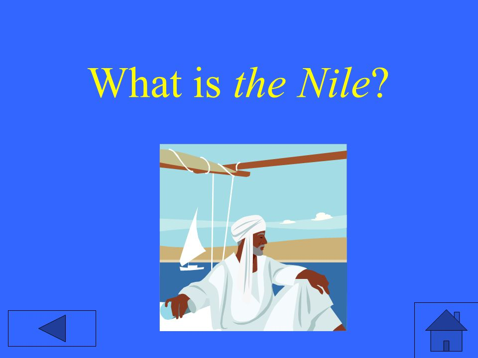What is the Nile