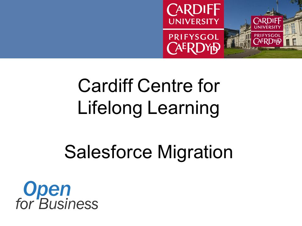 Cardiff Centre for Lifelong Learning Salesforce Migration