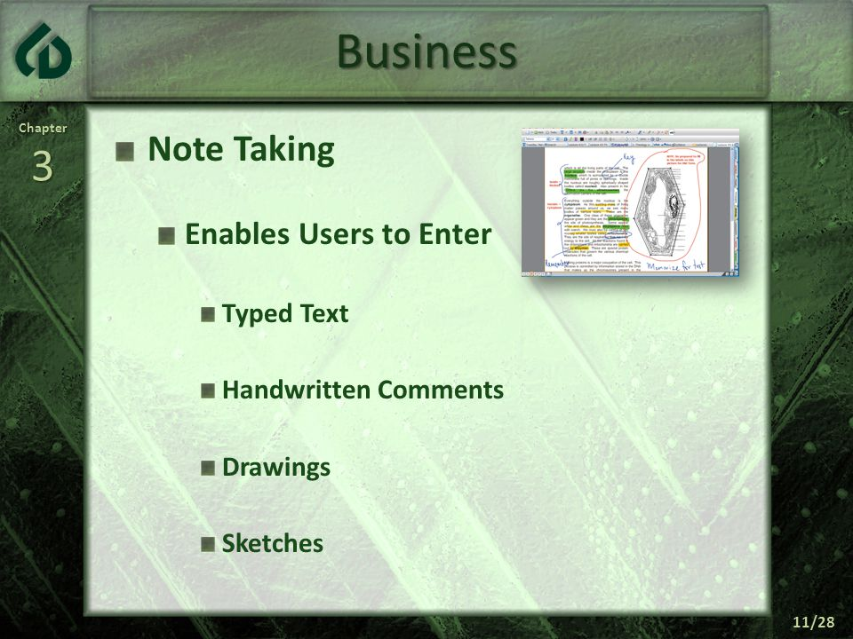 Chapter3 11/28 Business Note Taking Enables Users to Enter Typed Text Handwritten Comments Drawings Sketches