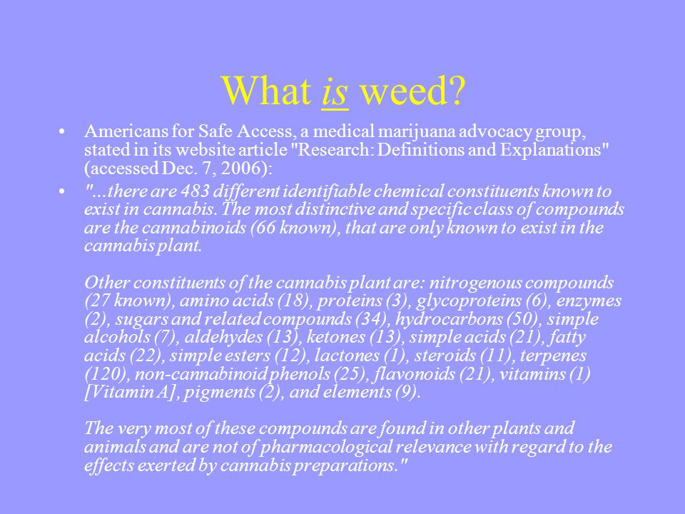 What is weed?