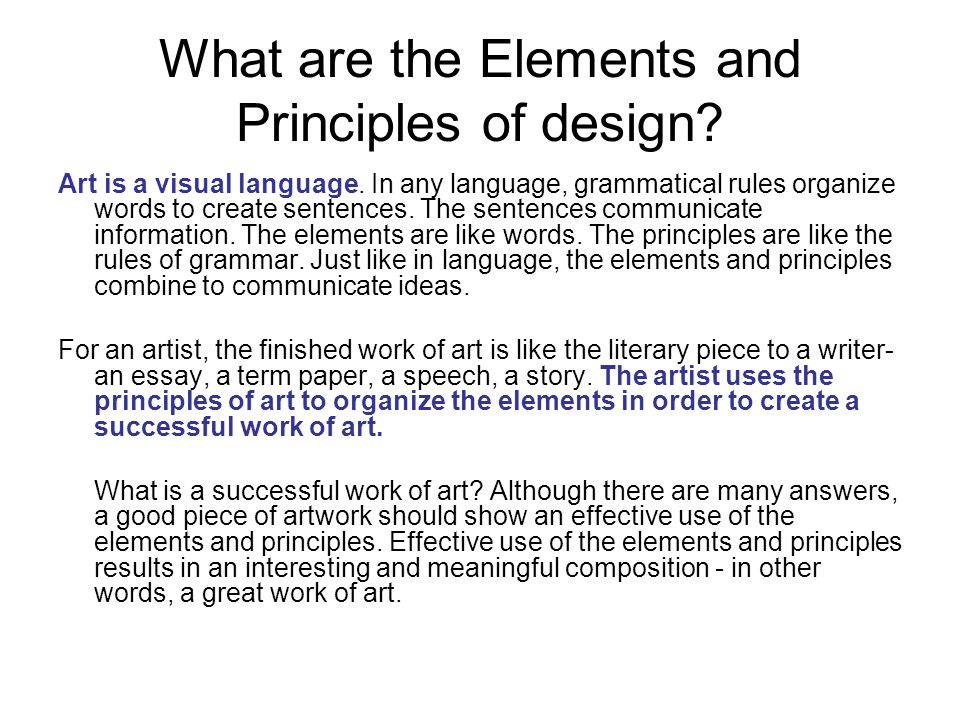 What are the elements of art and the principles of visual art?