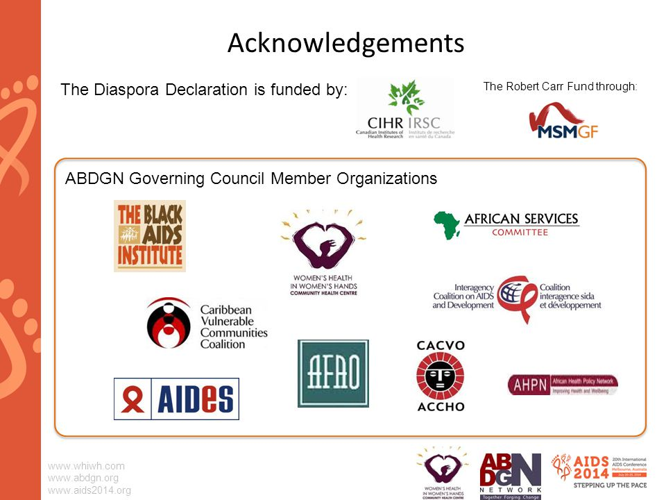 Acknowledgements ABDGN Governing Council Member Organizations The Diaspora Declaration is funded by: The Robert Carr Fund through: