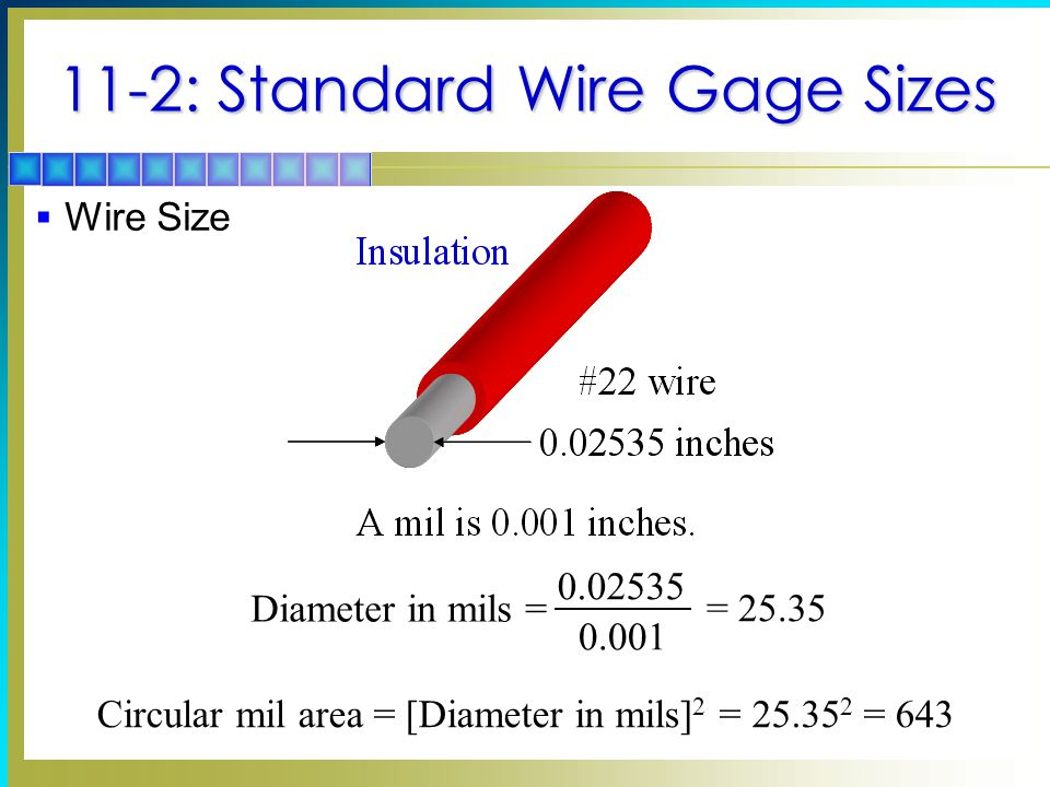 Conductors and insulators topics covered in chapter function of 6 wire size diameter in mils 2535 002535 0001 circular mil area diameter in mils 2 2535 2 643 greentooth
