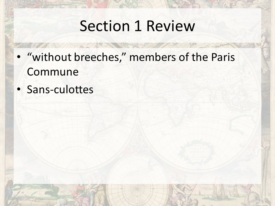 Section 1 Review without breeches, members of the Paris Commune Sans-culottes