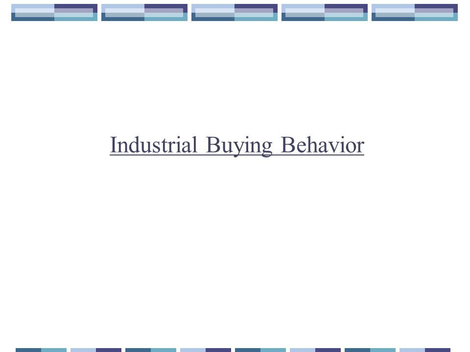 "industrial buying behavior Organizational buying behavior: a research arena for the social scientist bonoma, t v (1977) ""reconceptualizing industrial buying behavior:."