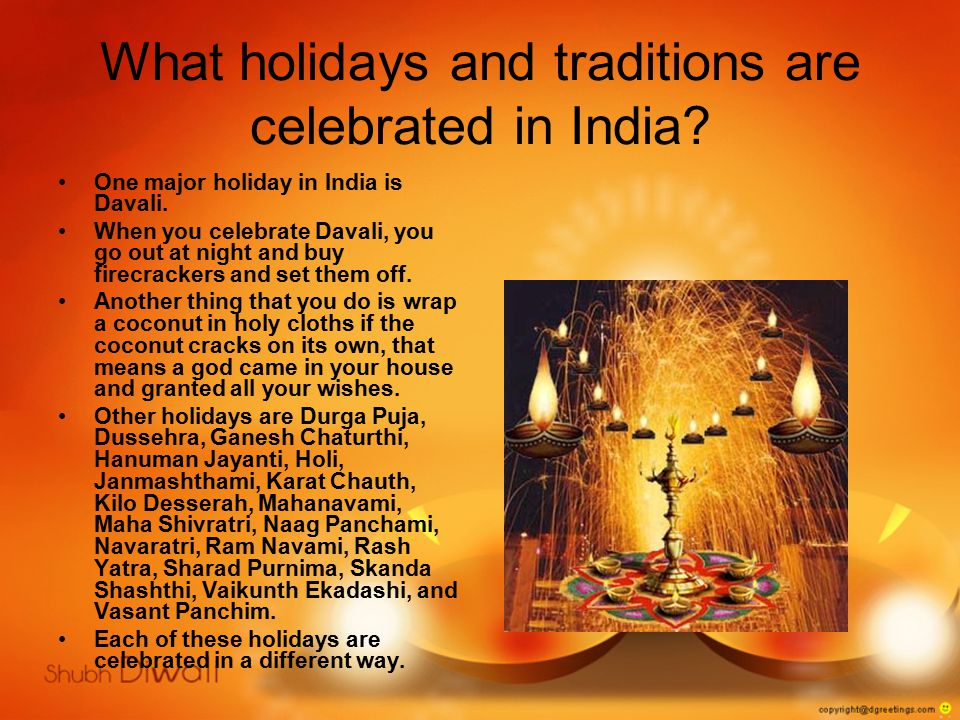 What holidays and traditions are celebrated in India.