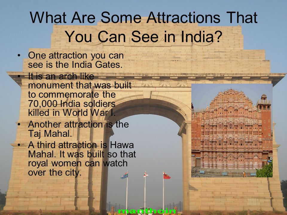What Are Some Attractions That You Can See in India.