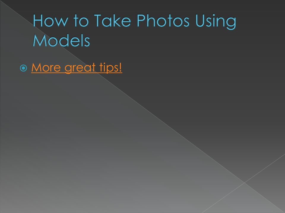  More great tips! More great tips!