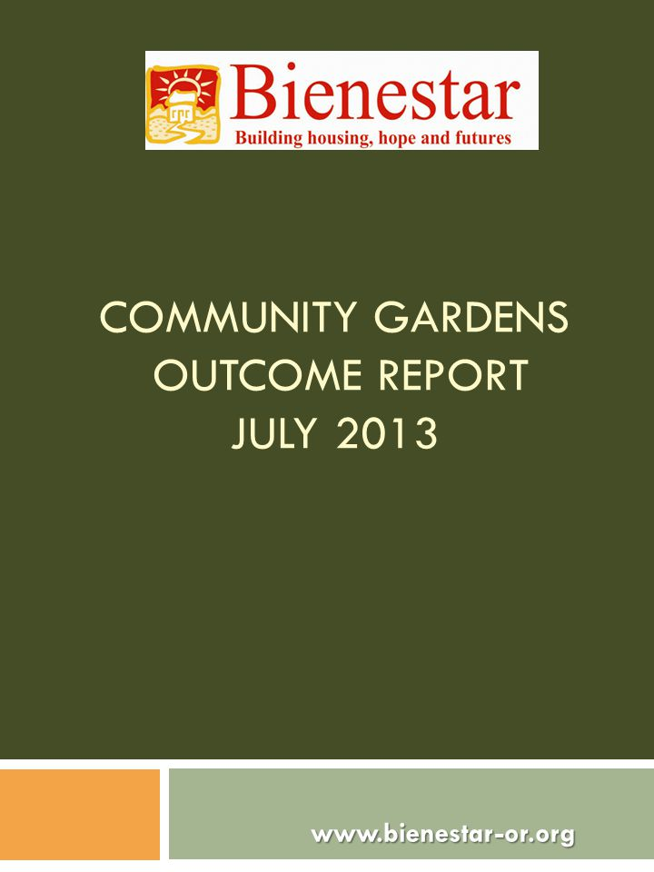 COMMUNITY GARDENS OUTCOME REPORT JULY