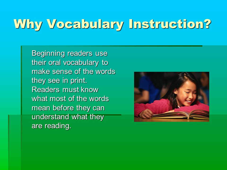 Why Vocabulary Instruction.