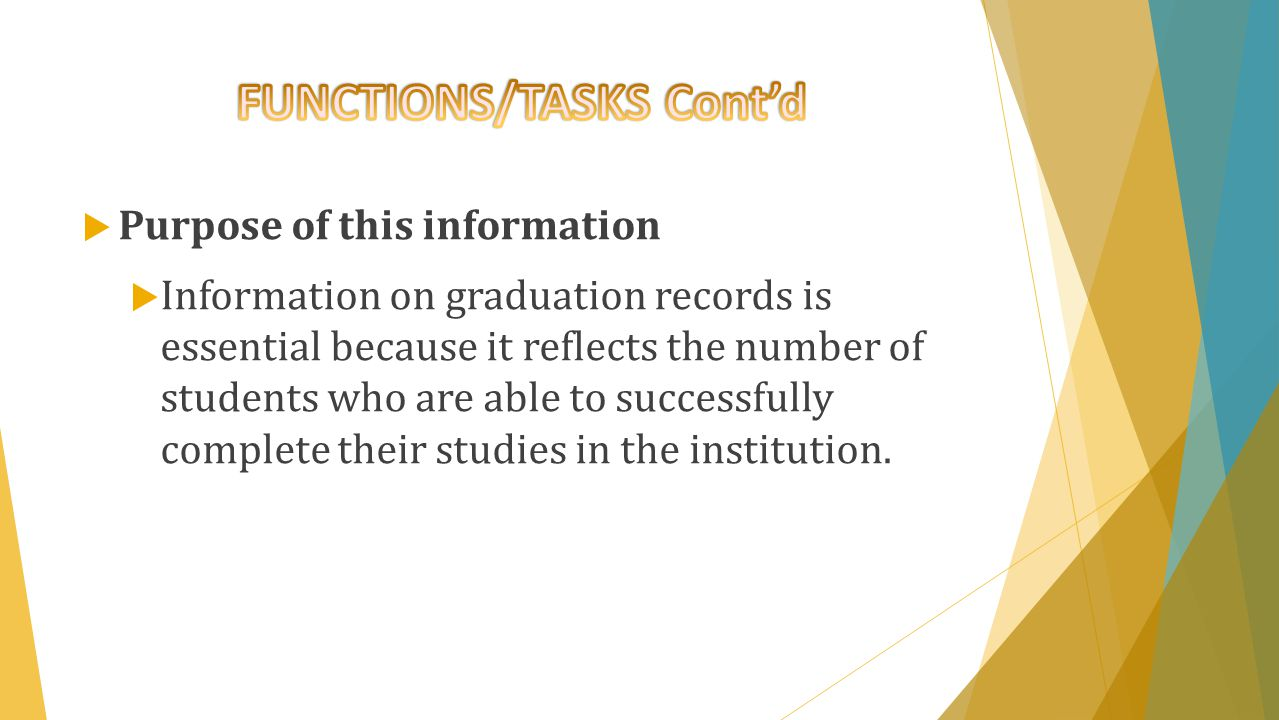  This information is often compiled in terms of discipline or area of study, gender, race, age, or number of years the student studied to complete the programme.