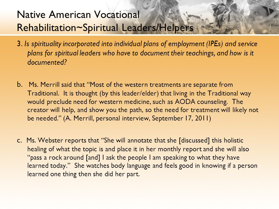 Native American Vocational Rehabilitation~Spiritual Leaders/Helpers 3.
