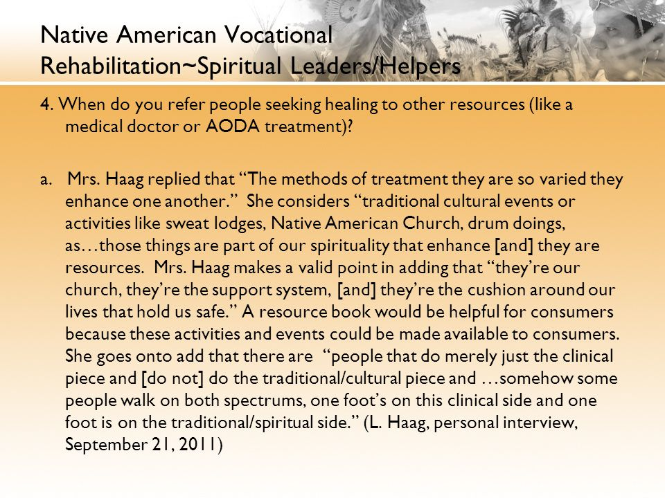 Native American Vocational Rehabilitation~Spiritual Leaders/Helpers 4.