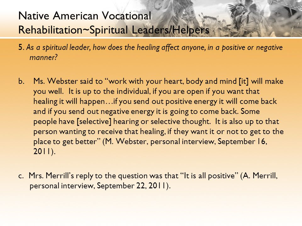 Native American Vocational Rehabilitation~Spiritual Leaders/Helpers 5.