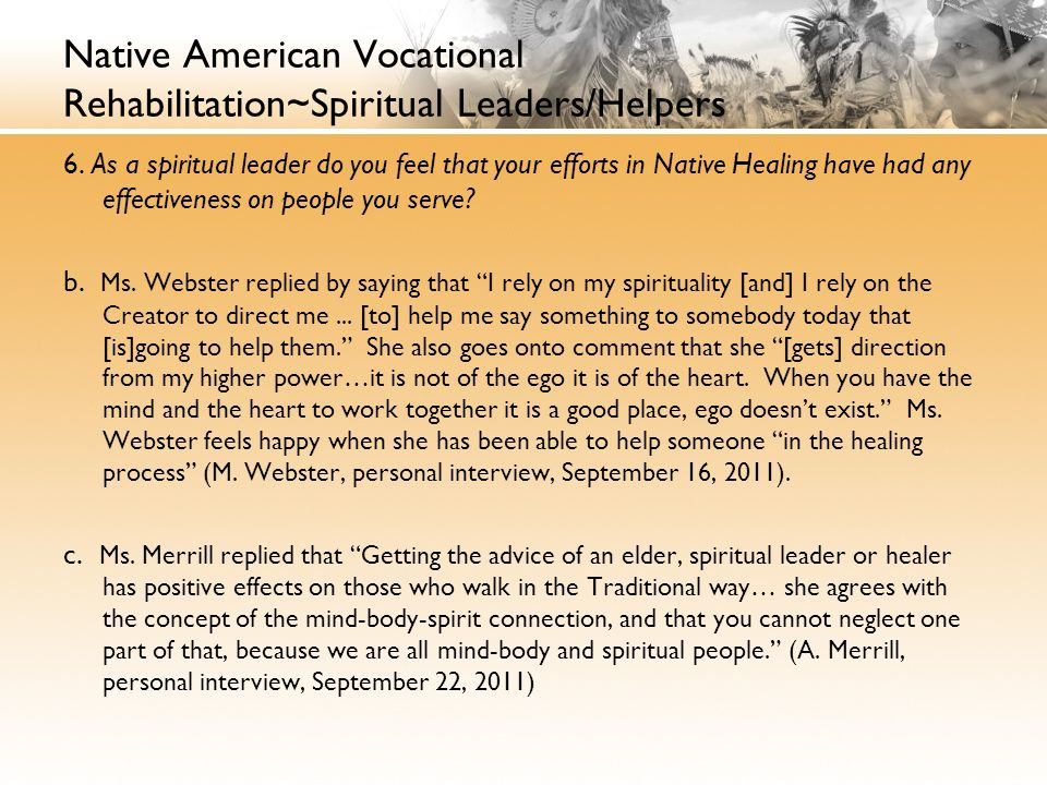 Native American Vocational Rehabilitation~Spiritual Leaders/Helpers 6.