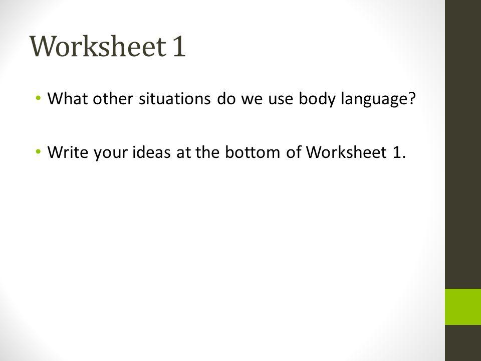 Body Language Introduction 93 communication is non verbal Body – Non Verbal Communication Worksheets