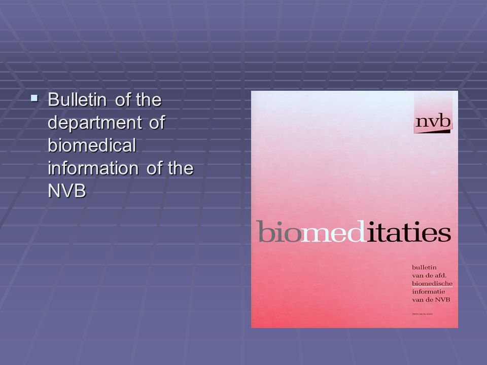  Bulletin of the department of biomedical information of the NVB