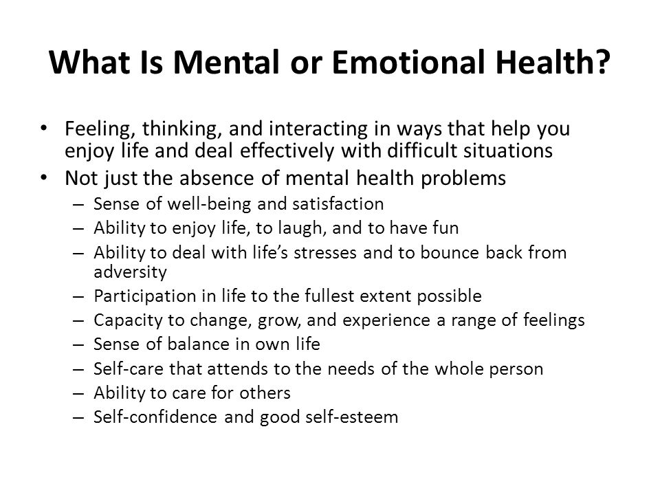 What Is Mental or Emotional Health.