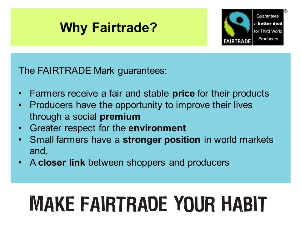 Why Fairtrade.