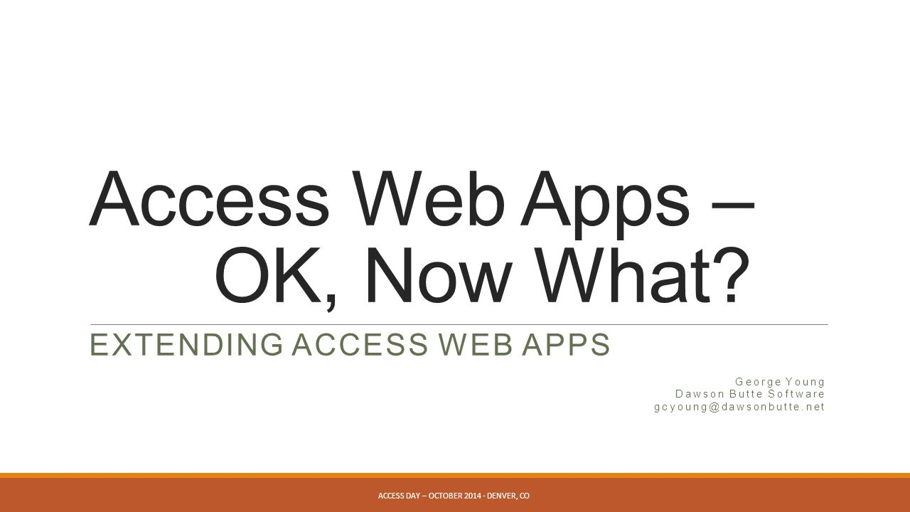 Access Web Apps – OK, Now What.