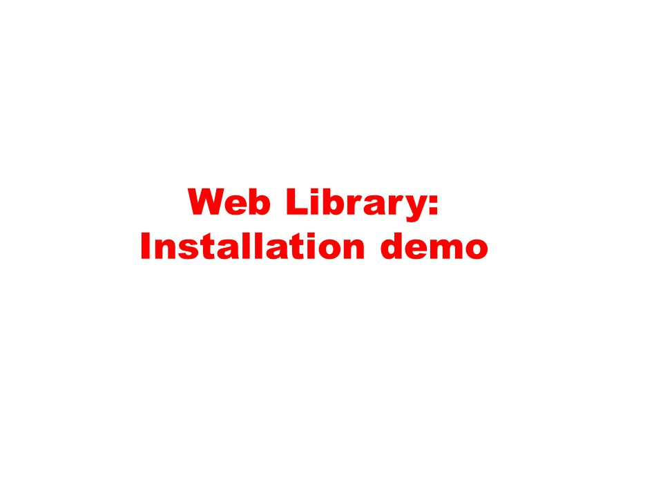 Web Library: Installation demo