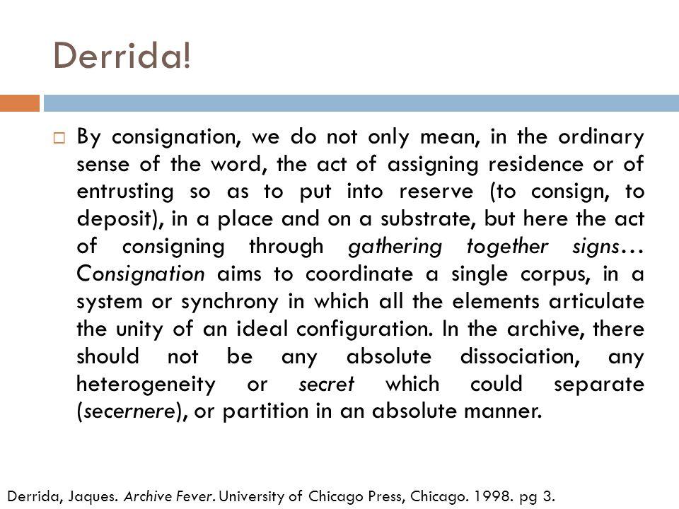 Derrida.