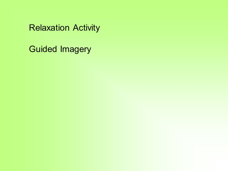 Relaxation Activity Guided Imagery
