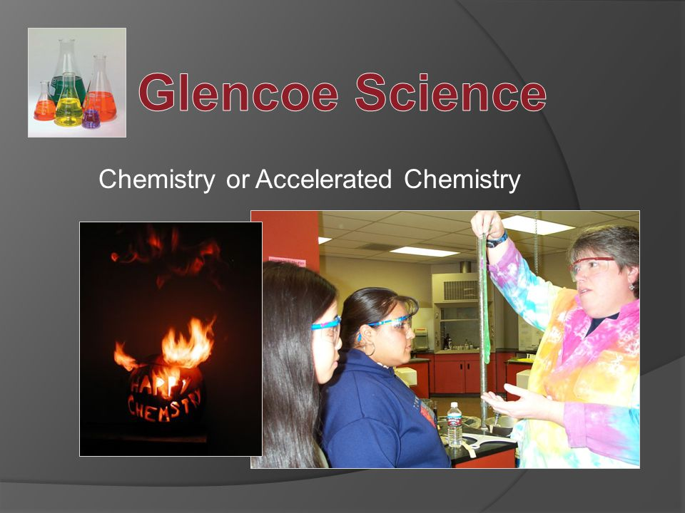 Chemistry or Accelerated Chemistry