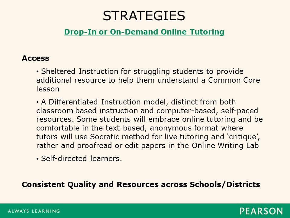 online tutoring strategies to increase student success college  strategies drop in or on demand online tutoring access sheltered instruction for struggling students