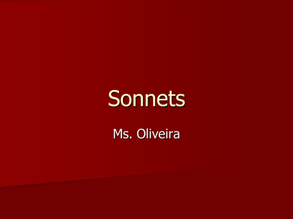 Sonnets Ms. Oliveira