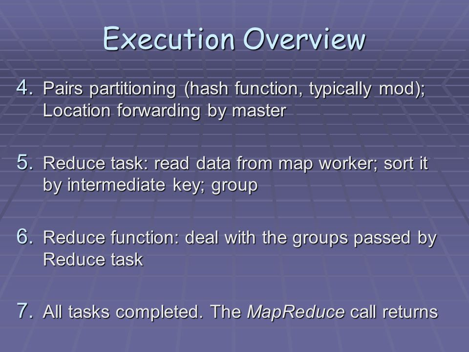 Execution Overview 4.