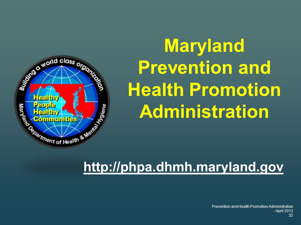Prevention and Health Promotion Administration - April Maryland Prevention and Health Promotion Administration