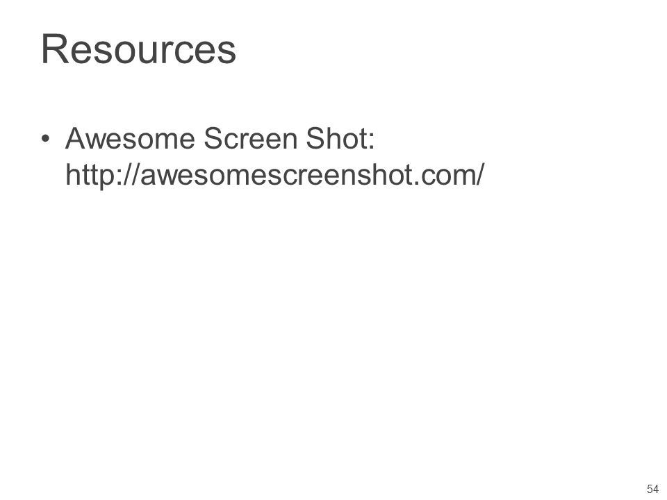 Resources Awesome Screen Shot:   54