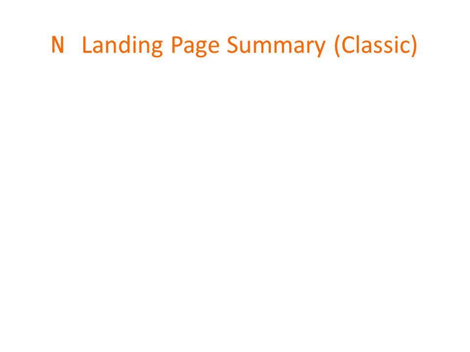 N Landing Page Summary (Classic)