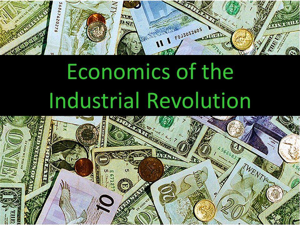 Economics of the Industrial Revolution