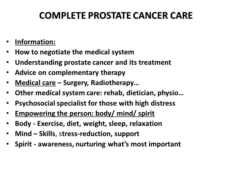 OVERVIEW OF TALK Complete prostate cancer care Staging of curative prostate cancer Treatment options by extent of cancer Radiation after surgery Role of hormone therapy and chemotherapy Radiation for palliation Questions and answers