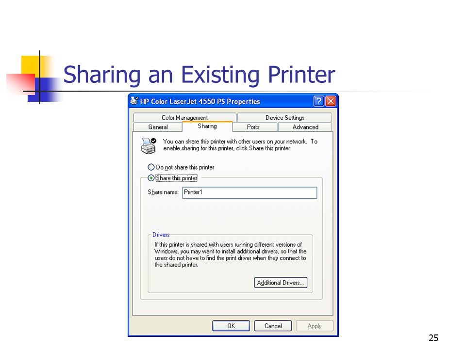 25 Sharing an Existing Printer